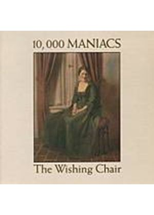 10,000 Maniacs - The Wishing Chair (Music CD)