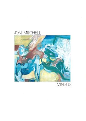 Joni Mitchell - Mingus (Music CD)