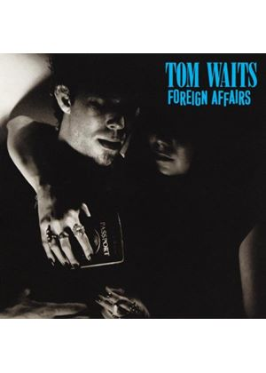 Tom Waits - Foreign Affairs (Music CD)