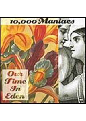 10,000 Maniacs - Our Time In Eden (Music CD)