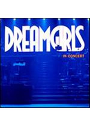 Dreamgirls - Dreamgirls In Concert (Music CD)
