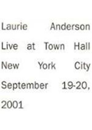 Laurie Anderson - Live At Town Hall (New York City 19-20 September 2001)