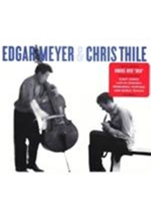 Edgar Meyer & Chris Thile - Edgar Meyer And Chris Thile (+DVD)