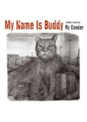 Ry Cooder - My Name Is Buddy (Music CD)