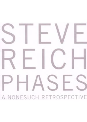 Steve Reich - Phases: A Nonesuch Retrospective (5 CD Boxset) (Music CD)