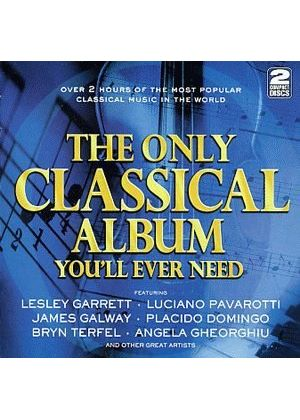 (The) Only Classical Album You'll Ever Need
