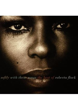 Roberta Flack - Softly With These Songs - The Best of Roberta Flack (Music CD)