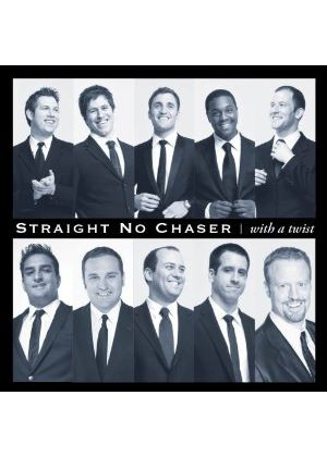Straight No Chaser - With a Twist (Music CD)