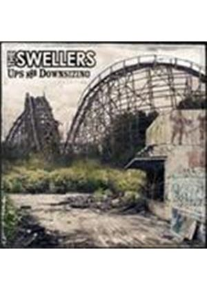 Swellers (The) - Ups And Downsizing (Music CD)