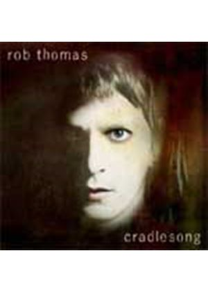 Rob Thomas - Cradlesong (Music CD)