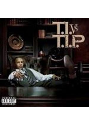 TI - Ti Vs Tip: Parental Advisory (Music CD)
