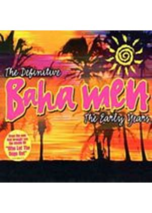 Baha Men - Definitive Baha Men: The Early Years (Music CD)