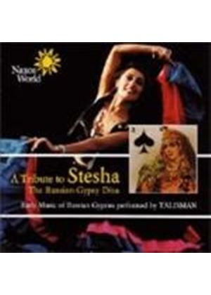 Talisman - Tribute To Stesha, A (Early Music Of Russian Gypsies)