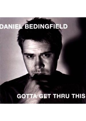 Daniel Bedingfield - Gotta Get Thru This (Music CD)