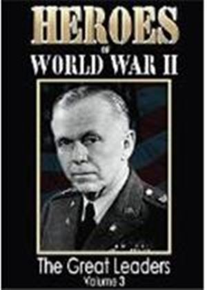 Heroes Of World War 2 - The Great Leaders Vol.3