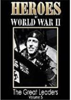 Heroes Of World War 2 - Great Leaders Vol.5