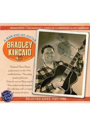 Bradley Kincaid - Man and His Guitar Selected Sides 1927 (Music CD)
