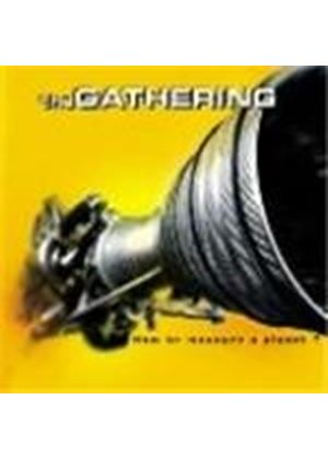 The Gathering - How to Measure a Planet