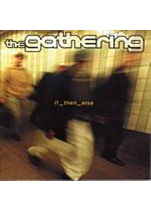 The Gathering - If_Then_Else (Music CD)