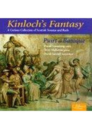 William Kinloch - Kinlochs Fantasy (Puirt A Baroque)