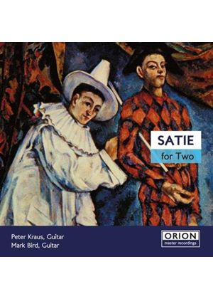 ERIK SATIE - Satie For Two (Kraus, Bird)