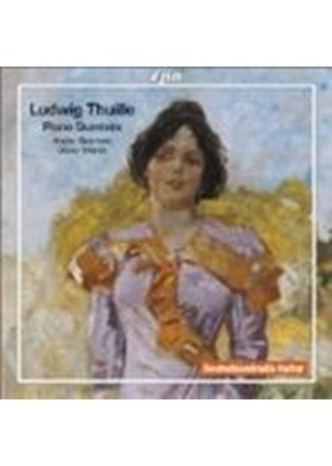 Thuille: Piano Quintets