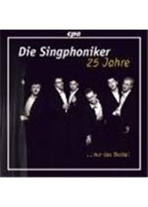 Die Singphoniker - 25 Years Of Die Singphoniker (Music CD)