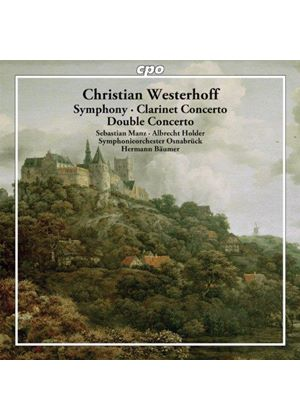 Christian Westerhoff: Symphony; Clarinet Concerto; Double Concerto (Music CD)