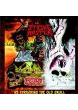 Strike Master - Re Thrashing The Old School (Music CD)