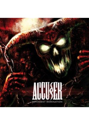 Accuser - Dependent Domination (Parental Advisory) [PA] (Music CD)