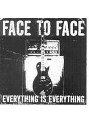 Face To Face - Everything Is Everything (Music CD)