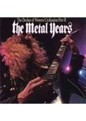 Various Artists - Decline Of Western Civilisation, The (Part II - The Metal Years) (Music CD)