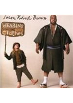 Jason Robert Brown - Wearing Someone Else's Clothes