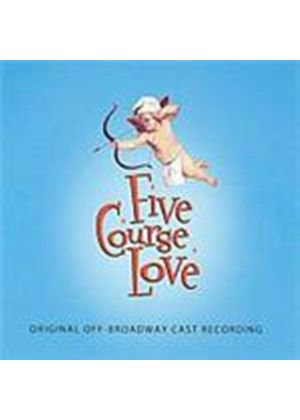 Off-Broadway Cast - Five Course Love (Music CD)