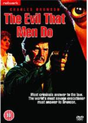 Evil That Men Do