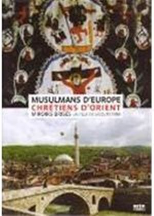 European Muslims And Eastern Christians - The Broken Mirrors