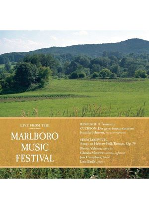 Live from the Marlboro Music Festival: Respighi, Cuckson, Shostakovich (Music CD)