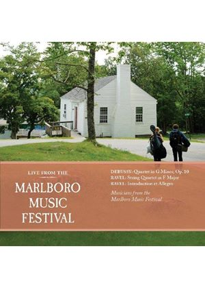 Live from the Marlboro Music Festival: Debussy, Ravel Quartets (Music CD)