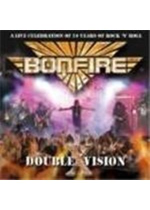 Bonfire - Double Vision