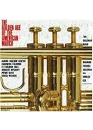 Various Artists - Golden Age Of The American March (Goldman Band)
