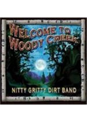 Nitty Gritty Dirt Band (The) - Welcome To Woody Creek