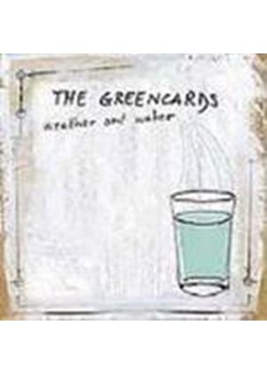 Greencards (The) - Weather And Water