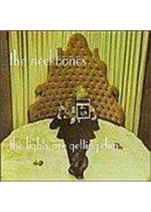 Neckbones (The) - Lights Are Getting Dim (Music CD)