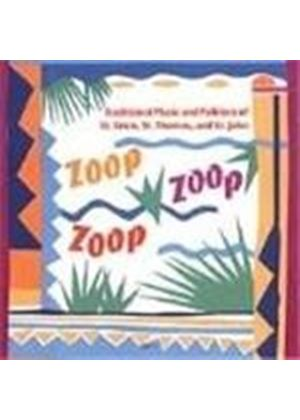 Various Artists - Zoop, Zoop, Zoop (Traditional Music Of The Virgin Islands)