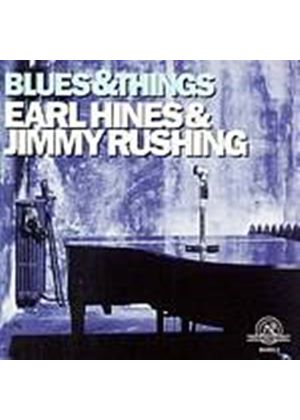 Earl Hines/Jimmy Rushing - Blues And Things (Music CD)