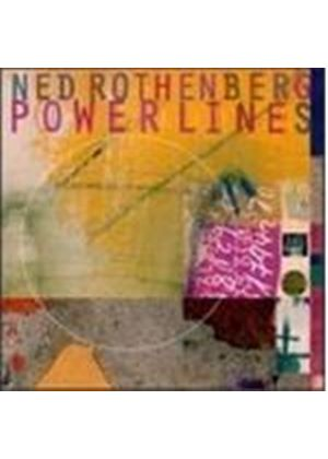 Ned Rothenberg - Power Lines