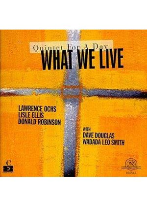 Dave Douglas & What We Live - Quintet For A Day