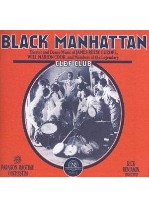 Black Manhattan - Theatre/Dance Music Of Resse Europe, Cook And Clef Club