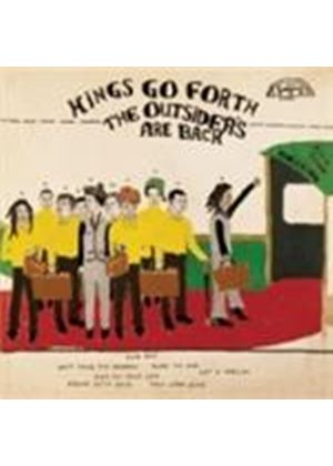 Kings Go Forth - Outsiders Are Back, The (Music CD)