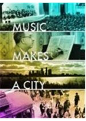 Music Makes a City: An American Orchestra's Untold Story (Music CD)